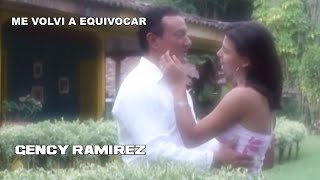 Me volví a aquivocar - Gency Ramírez,música popular colombiana.