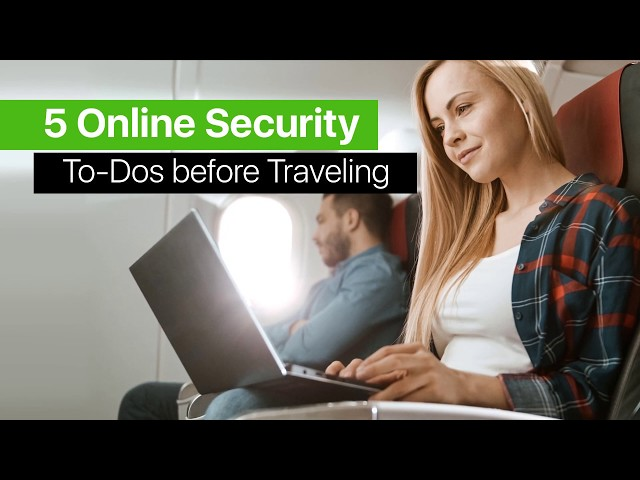 5 Online Security Tips including VPN for Traveling