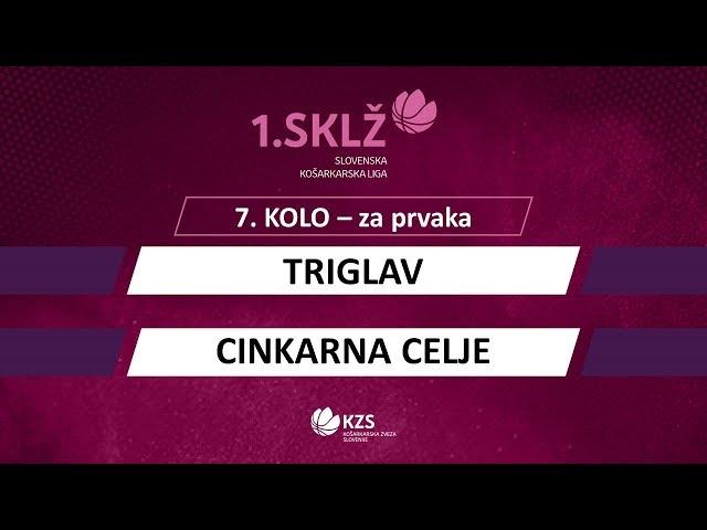 Triglav : Cinkarna Celje - 7. kolo, za prvaka - 1. Ž SKL - Sezona 2019/20 - 1/2