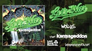 Let's Go To War - Wolves