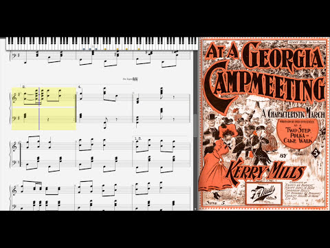 At a Georgia Camp Meeting by Kerry Mills (1897, Ragtime piano)
