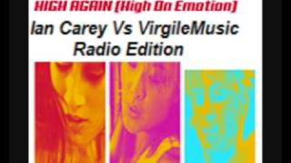 Thomas Falke - High Again [High On Emotion] (Ian Carey Vs VirgileMusic Radio Edition)