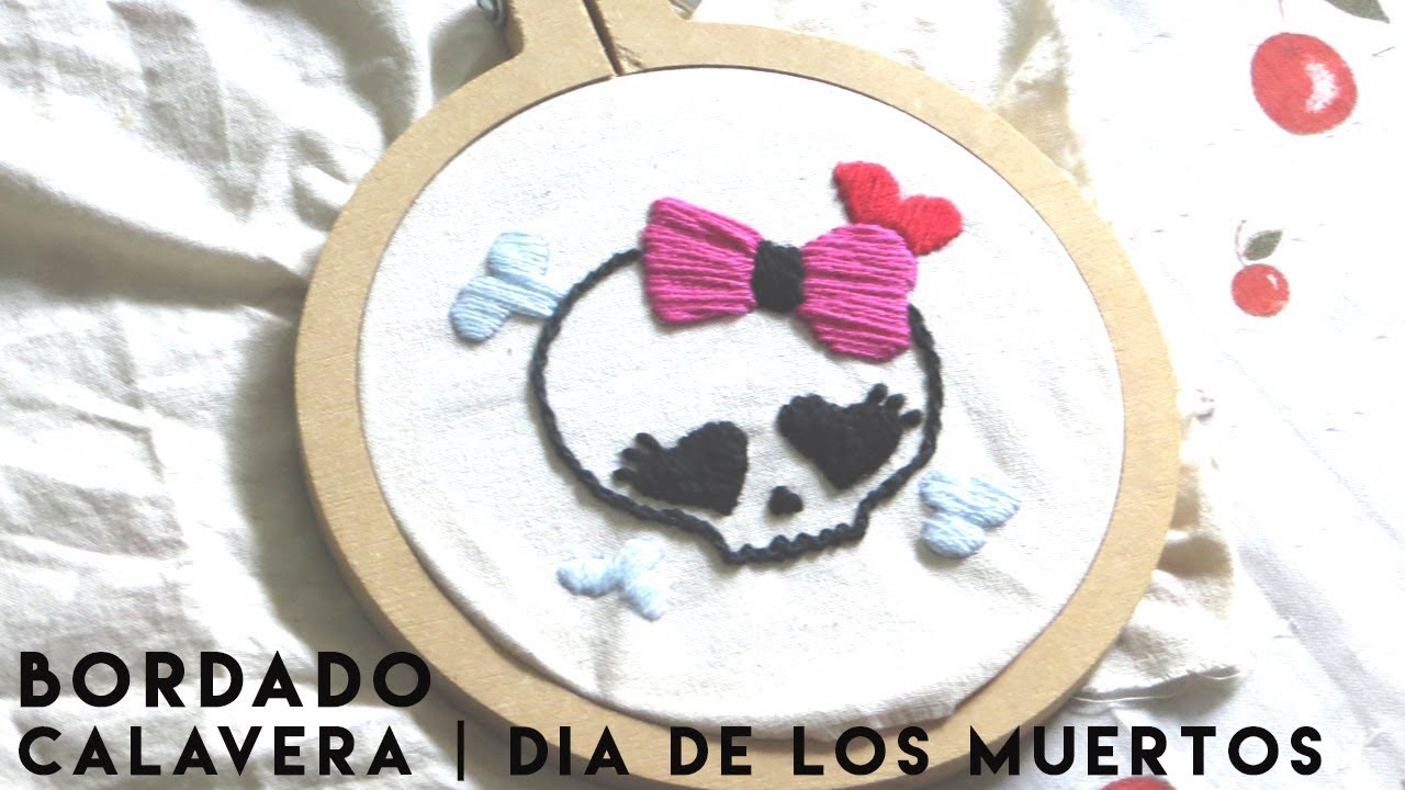 BORDADO CALAVERA SAN LA MUERTE | SUGAR SKULL EMBROIDERY - YouTube