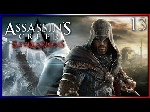 Let's Play | Assassin's Creed The Ezio Collection : Revelations - EP 13