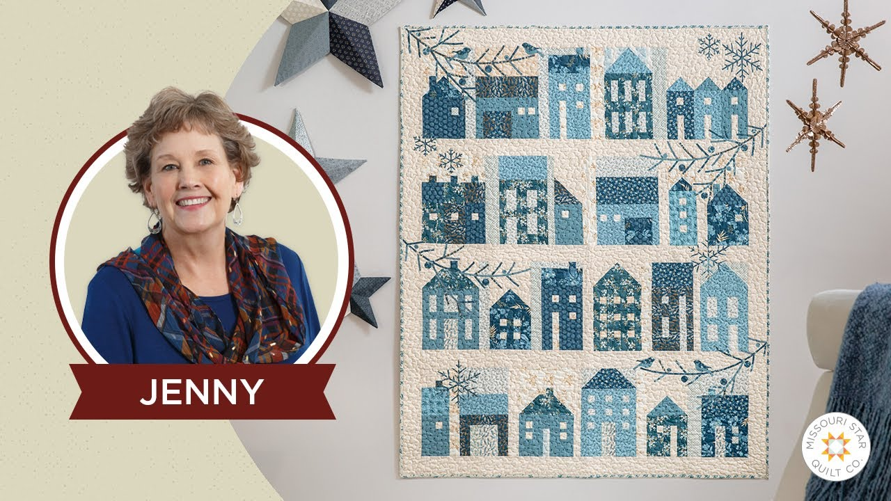 Download Make a Winter Village Quilt with Jenny Doan of Missouri Star and Edyta Sitar (Video Tutorial)