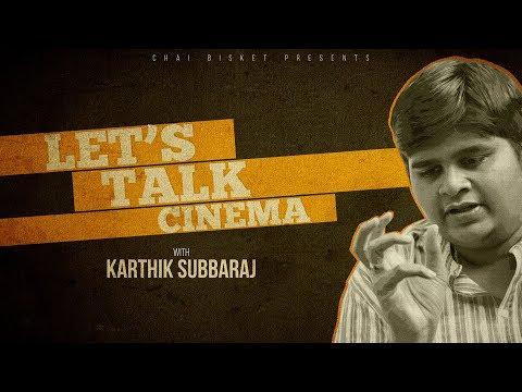 Let's Talk Cinema With Karthik Subbaraj | Chai Bisket | Mercury