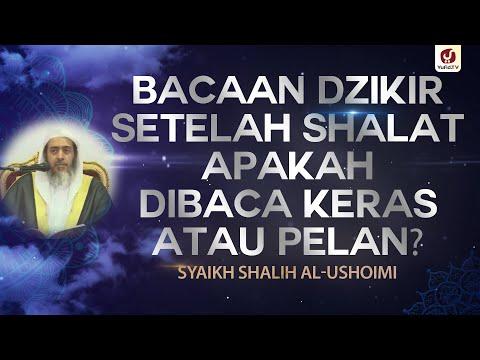 Bacaan Dzikir Setelah Shalat Apakah Dibaca Keras Atau Pelan - Syaikh Shalih Al-Ushoimi #NasehatUlama