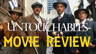 The Untouchables - 30 Year Anniversary Movie Review