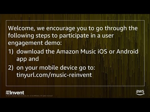 AWS re:Invent 2017: Learn How Amazon Leverages Amazon Pinpoint to Drive Growth and E (MBL303)