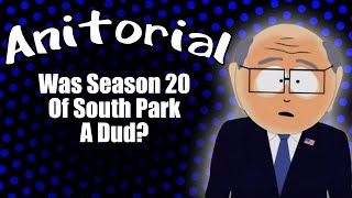 Anitorial - Was Season 20 Of South Park A Dud?