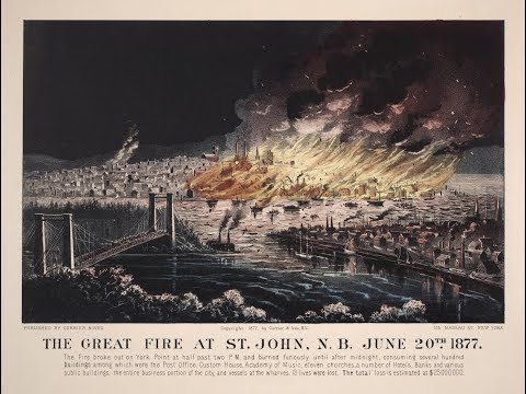 The Great Fire Of Saint John, NB. The Story Of A Reset City.