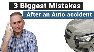 The biggest mistakes people make after a car accident
