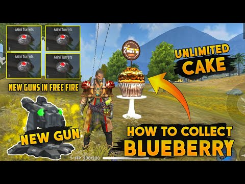 How To Collect Blueberry Cake In Free Fire | How To Work Free Fire New Guns