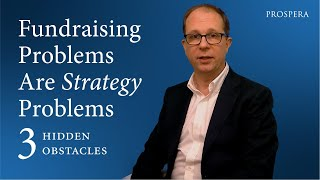 Fundraising Problems Are Strategy Problems: 3 Hidden Obstacles