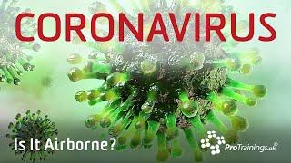 Is Coronavirus Airborne