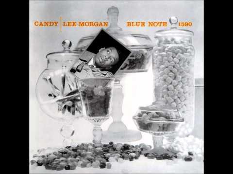 Candy / Lee Morgan