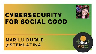 Cybersecurity for Social Good - SANS Cyber Camp
