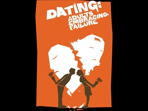 dating adults embracing failure chicago
