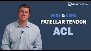 Pros and Cons of Using Your Patellar Tendon to Reconstruct Your ACL