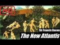THE NEW ATLANTIS - FULL AudioBook by Sir Francis Bacon │Free Audiobook