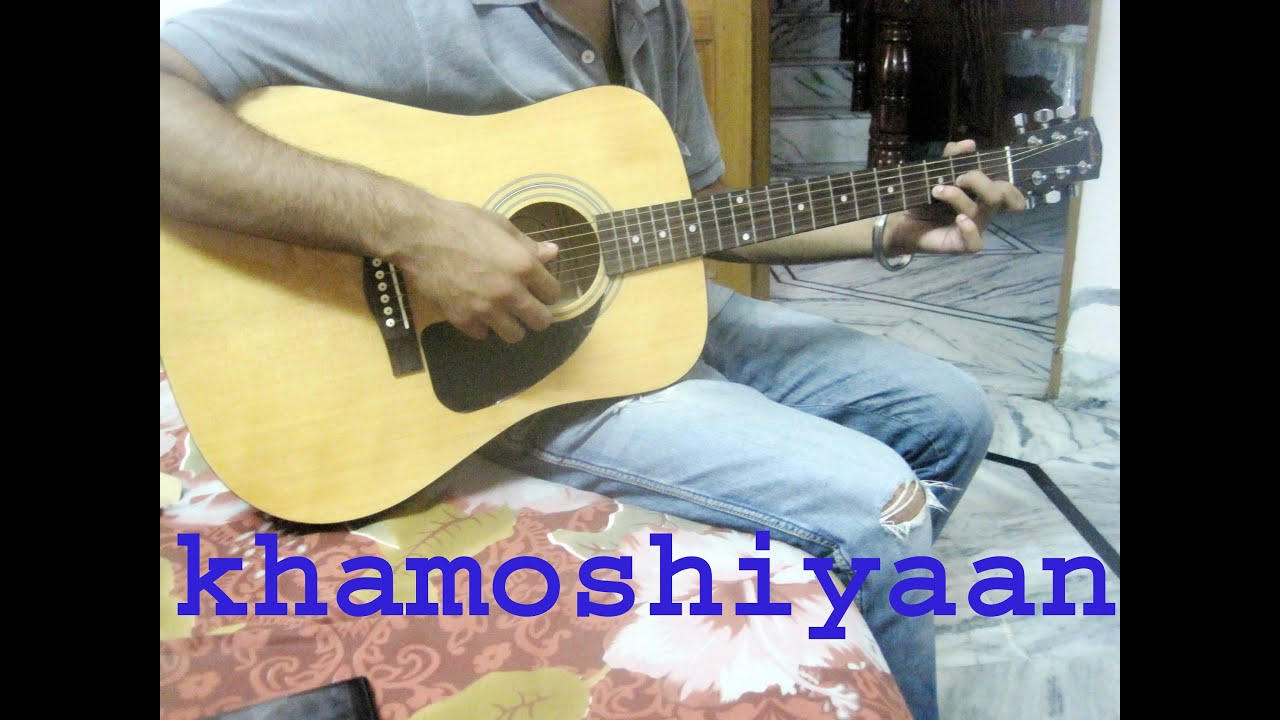 Khamoshiyan - Arijit Singh - Guitar Tutorial - YouTube