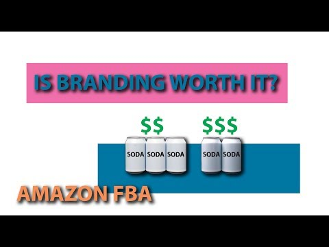 IS BRANDING WORTH IT? - AMAZON FBA