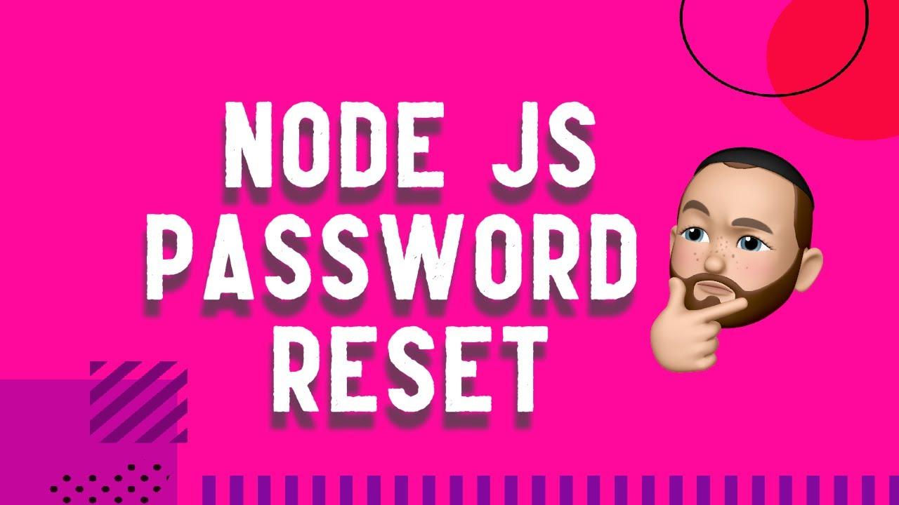 Password Reset Flow in Nodejs