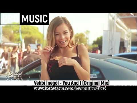 Vehbi İnegöl - You And I (Original Mix)