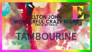 Wonderful Crazy Night Track-By-Track - Tambourine