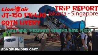 Salut LION AIR ON TIME Jakarta Singapore JT150