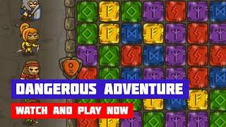 Dangerous Adventure · Game · Gameplay
