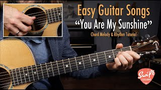Beginner Guitar Songs - You Are My Sunshine - Chord Melody & Strumming Lesson