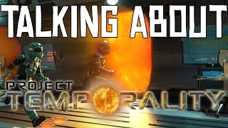 Talking About - Project Temporality - Review (PC)