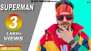 Latest Haryanvi Songs | SUPERMAN Full Song | MD, Shalini Tomar | New Haryanvi Songs Haryanavi 2019