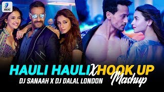 Hauli Hauli X Hook Up Song (Mashup) | DJ Sanaah x DJ Dalal London