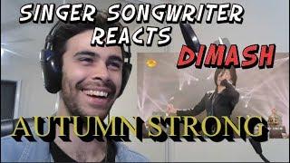 Dimash Autumn Strong - Singer Songwriter Reaction