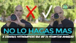 8 ERRORES FOTOGRAFICOS QUE NO TE PERMITEN AVANZAR - CONSEJOS PARA MEJORAR TUS FOTOS