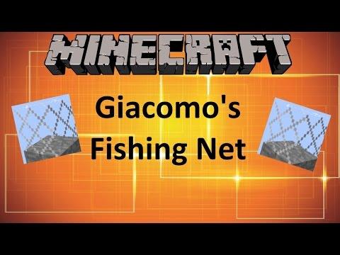 Minecraft: GIACOMO'S FISHING NET MOD