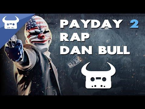 PAYDAY 2 RAP | Dan Bull
