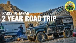 2 YEAR ROAD TRIP [ PARIS TO JAPAN ] #LandRoverDefender
