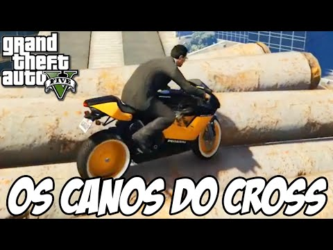 GTA V - As Rampas e os CANOS do CROSS