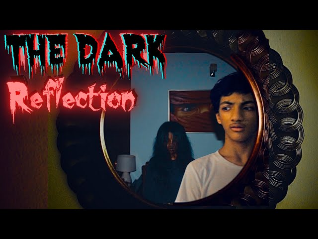 THE DARK REFLECTION | short horror film | Skull Films