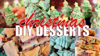 DIY Christmas Desserts | collab with FashionbyAlyssa13