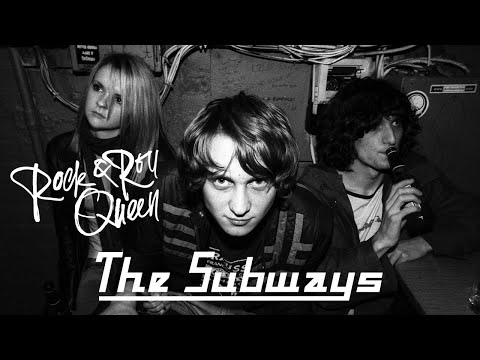 preview The Subways - Rock & Roll Queen from youtube