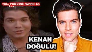KENAN DOĞULU - KANDIRDIM | '90s TURKISH WEEK #6 | REACTION