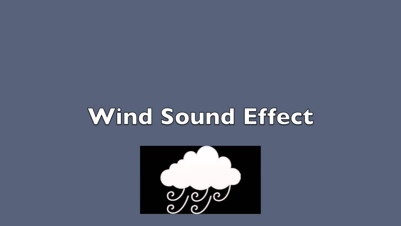 Wind Blowing Sound Effect