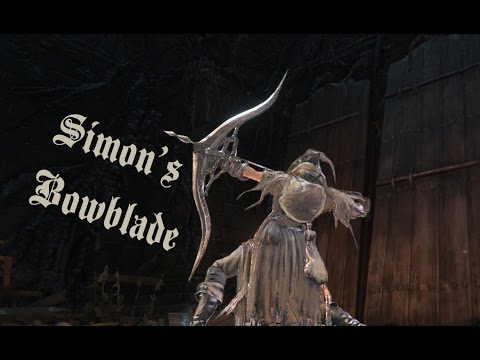 bloodborne pvp simon s bowblade youtube
