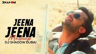Jeena Jeena Mashup | Badlapur | DJ Shadow Dubai Remix | Varun Dhawan | Yami Gautam | Atif Aslam