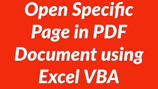 Automatically Open Specific Page in PDF Document using Excel VBA