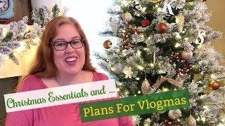 Christmas Essentials + Vlogmas Plans